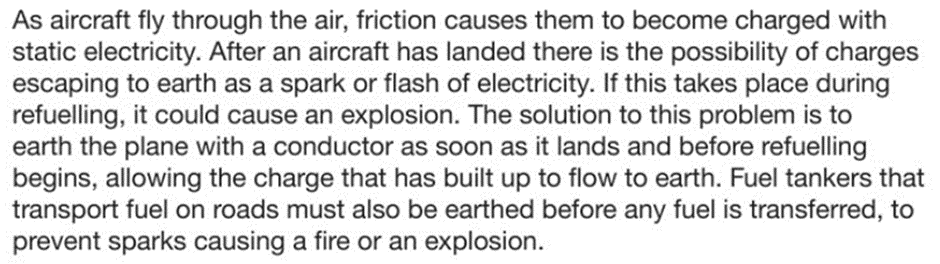 2.27 explain the potential dangers of electrostatic charges, e.g. when fuelling aircraft and tankers